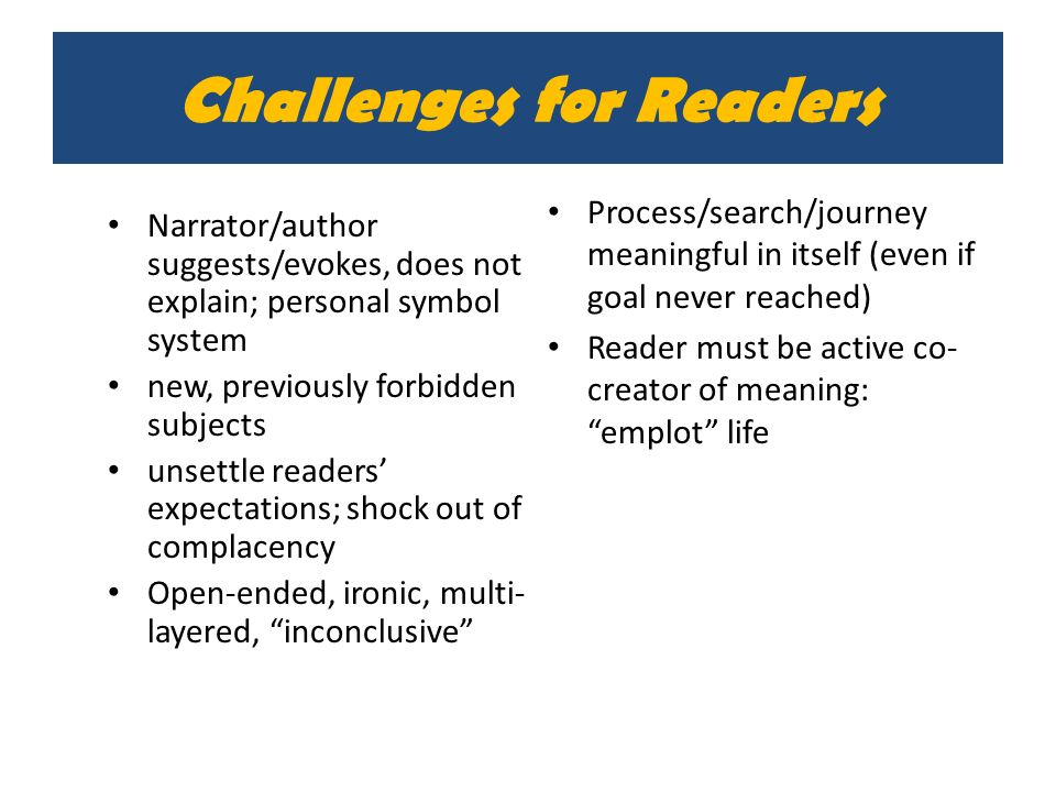 Challenges for Readers