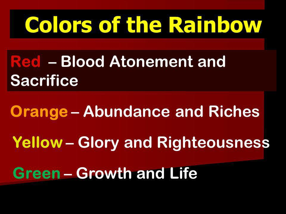Colors of the Rainbow Red – Blood Atonement and Sacrifice