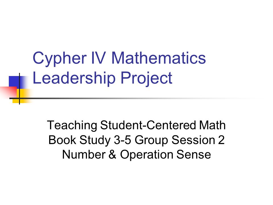Cypher IV Mathematics Leadership Project
