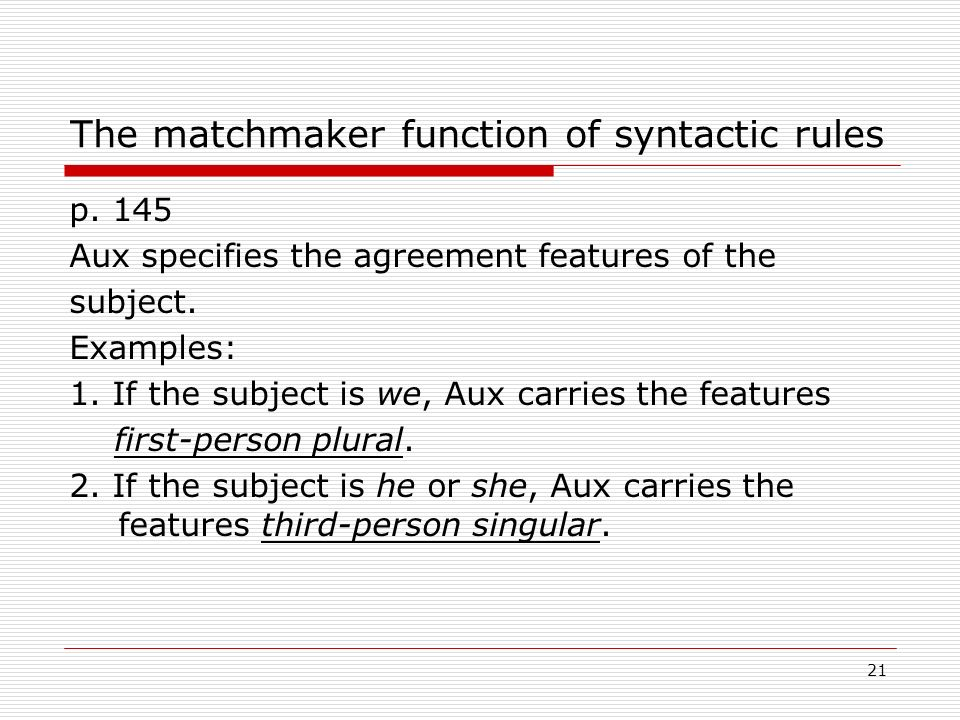 The matchmaker function of syntactic rules