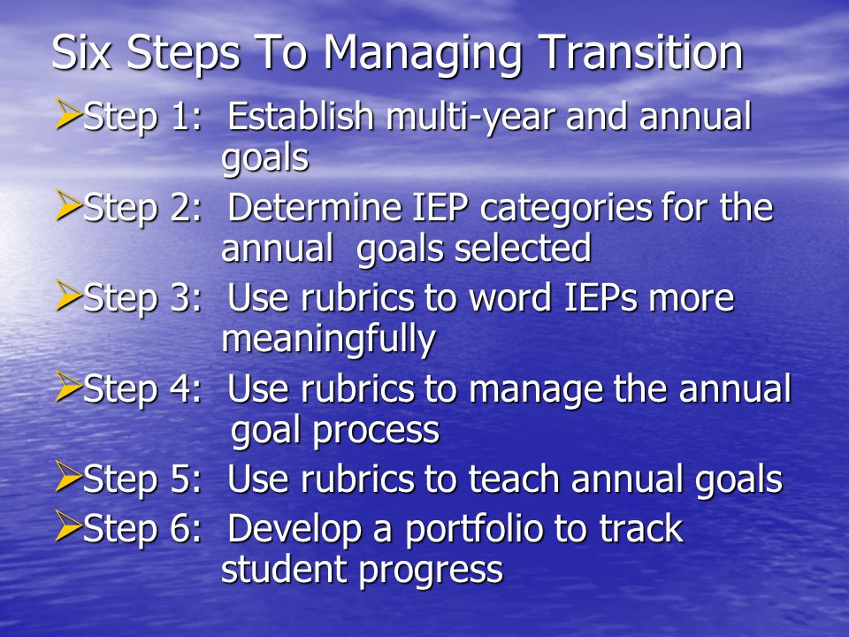 Six Steps To Managing Transition