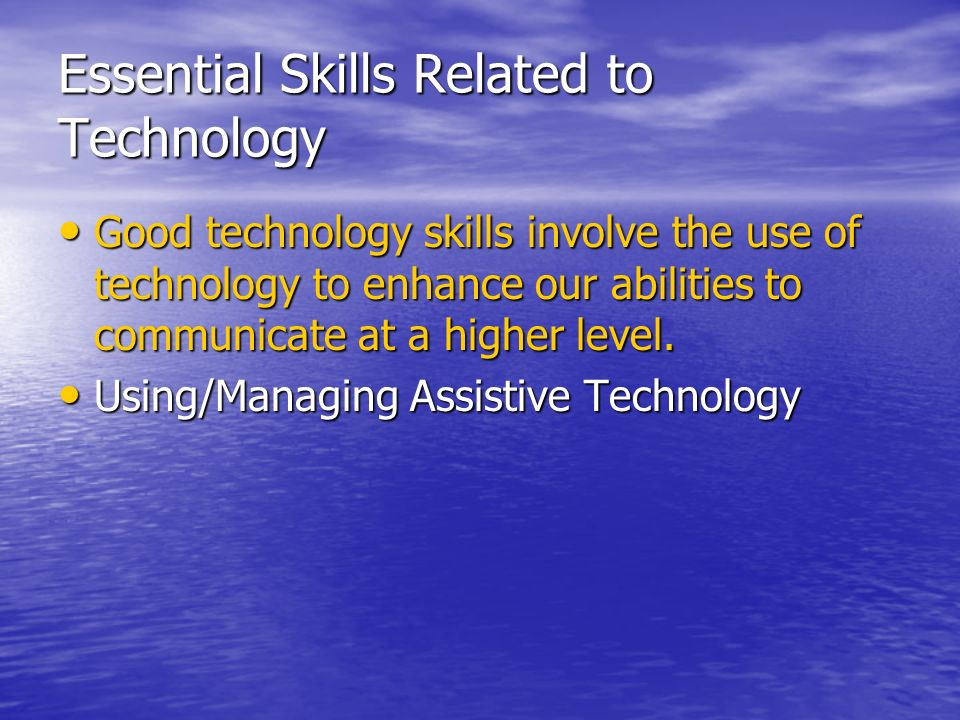 Essential Skills Related to Technology