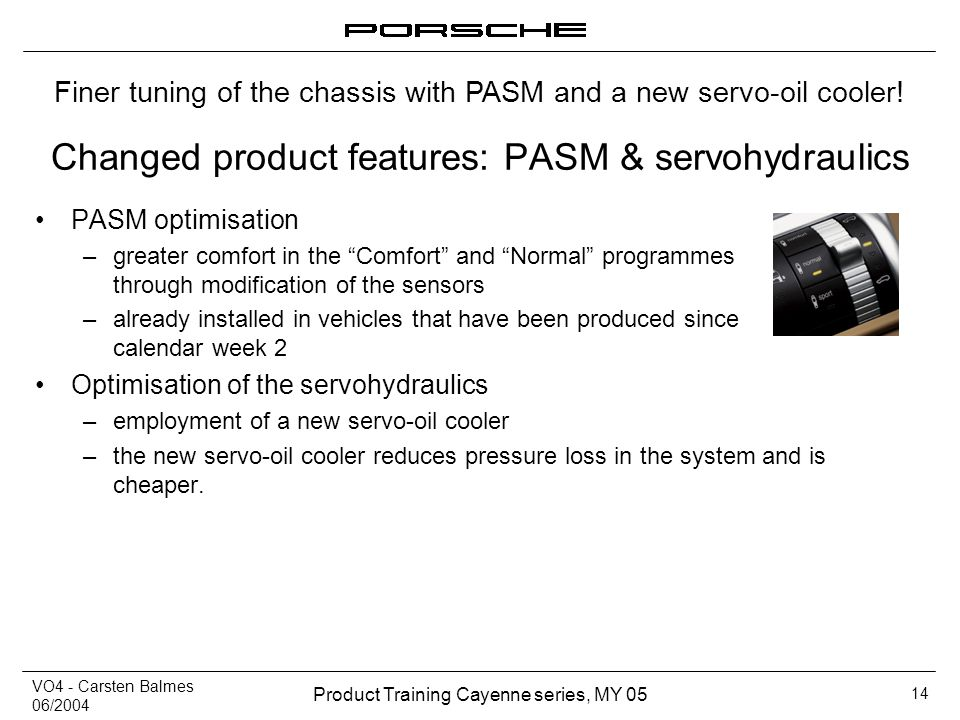 Changed product features: PASM & servohydraulics