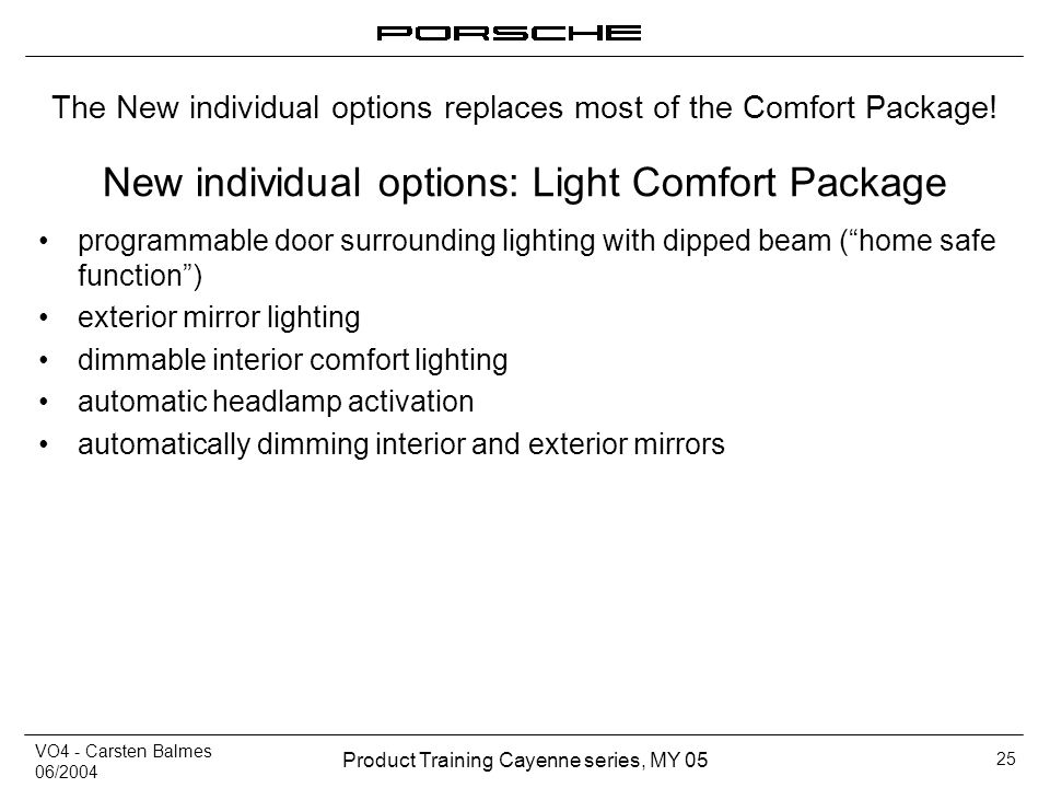 New individual options: Light Comfort Package
