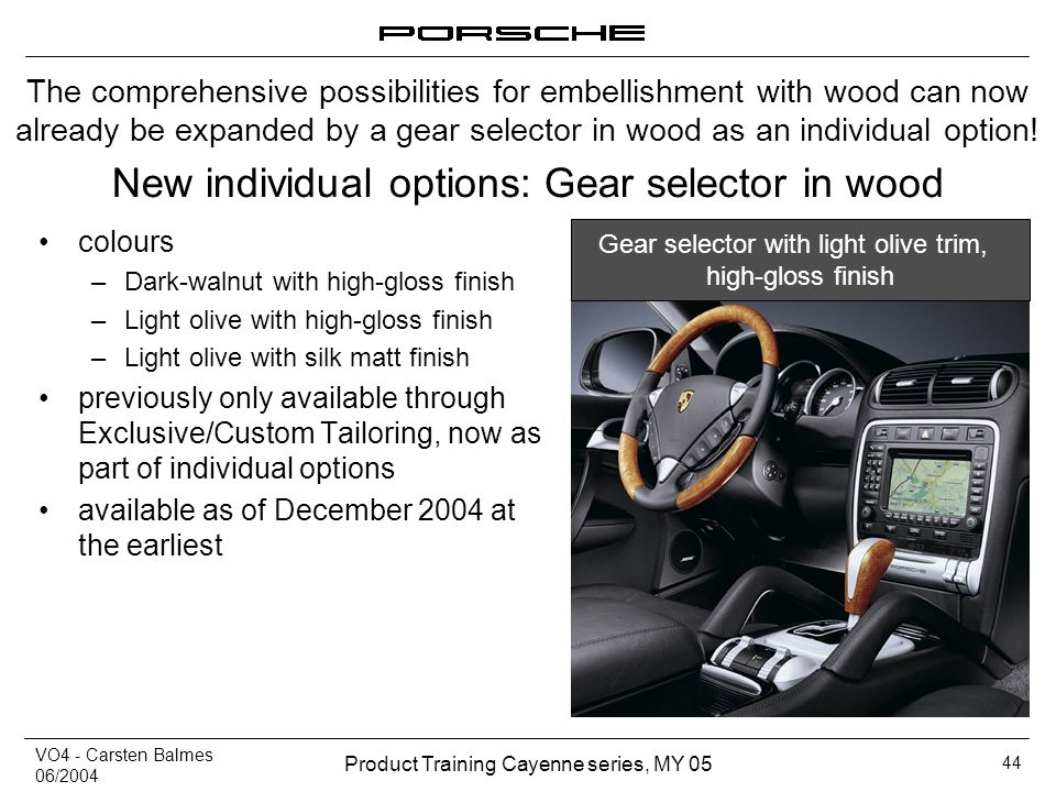 New individual options: Gear selector in wood