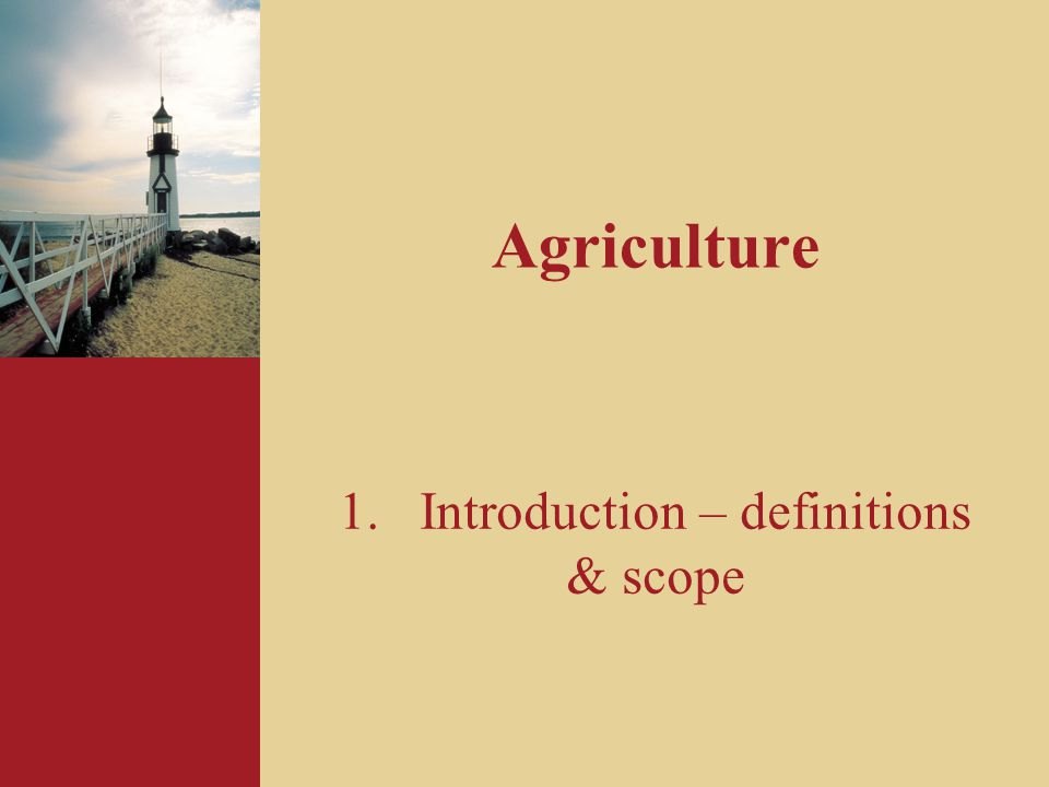 Introduction – definitions & scope