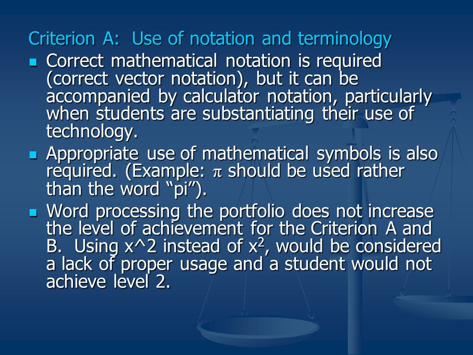 Criterion A: Use of notation and terminology