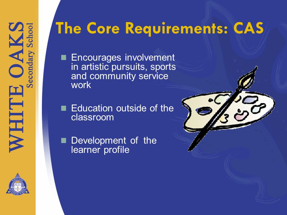The Core Requirements: CAS
