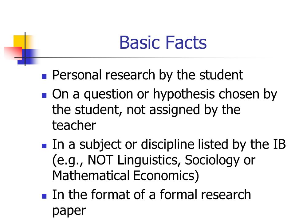 Basic Facts Personal research by the student