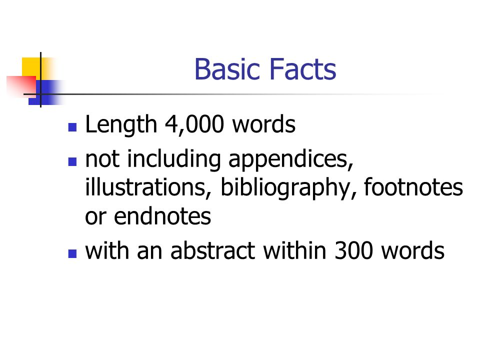 Basic Facts Length 4,000 words