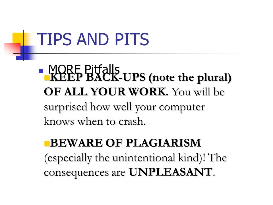 TIPS AND PITS MORE Pitfalls