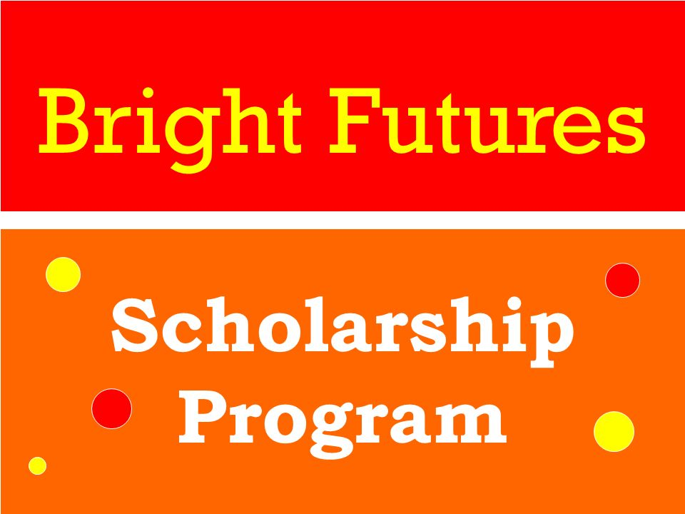 Bright Futures Scholarship Program 30
