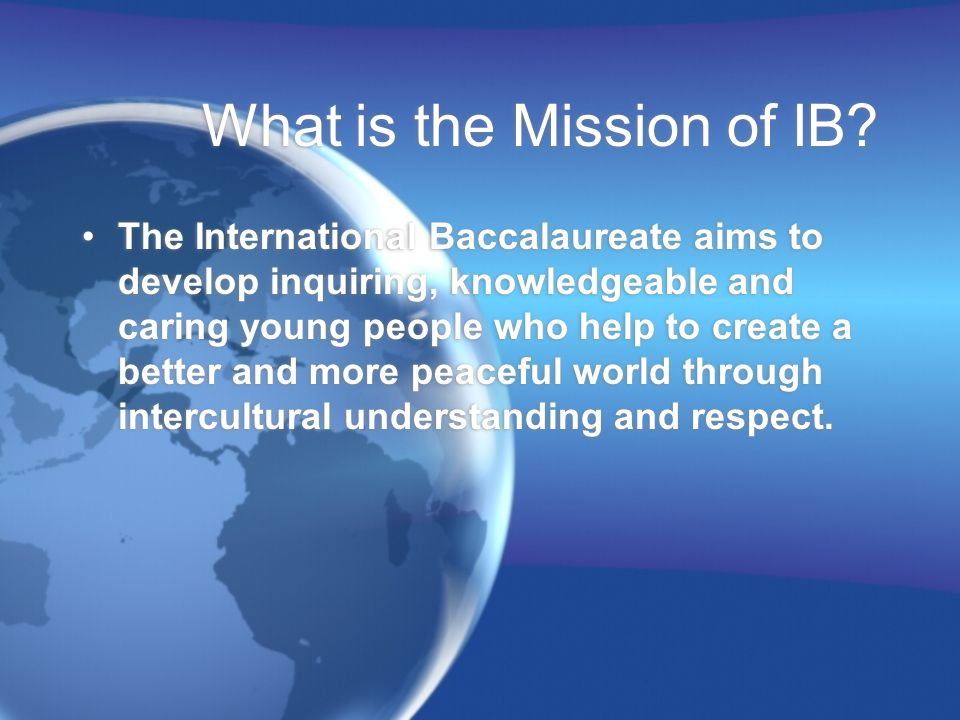 What is the Mission of IB