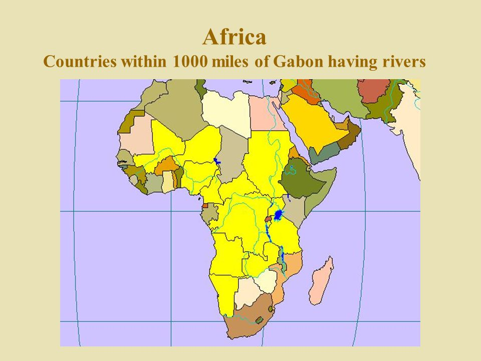 Africa Countries within 1000 miles of Gabon having rivers