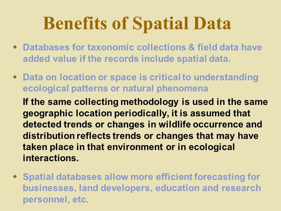 Benefits of Spatial Data