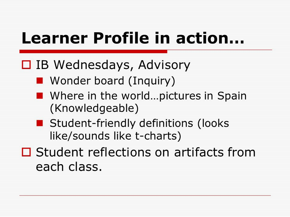 Learner Profile in action…
