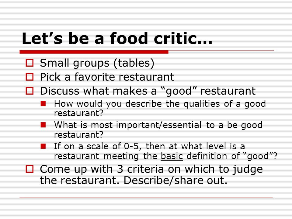 Let's be a food critic… Small groups (tables)