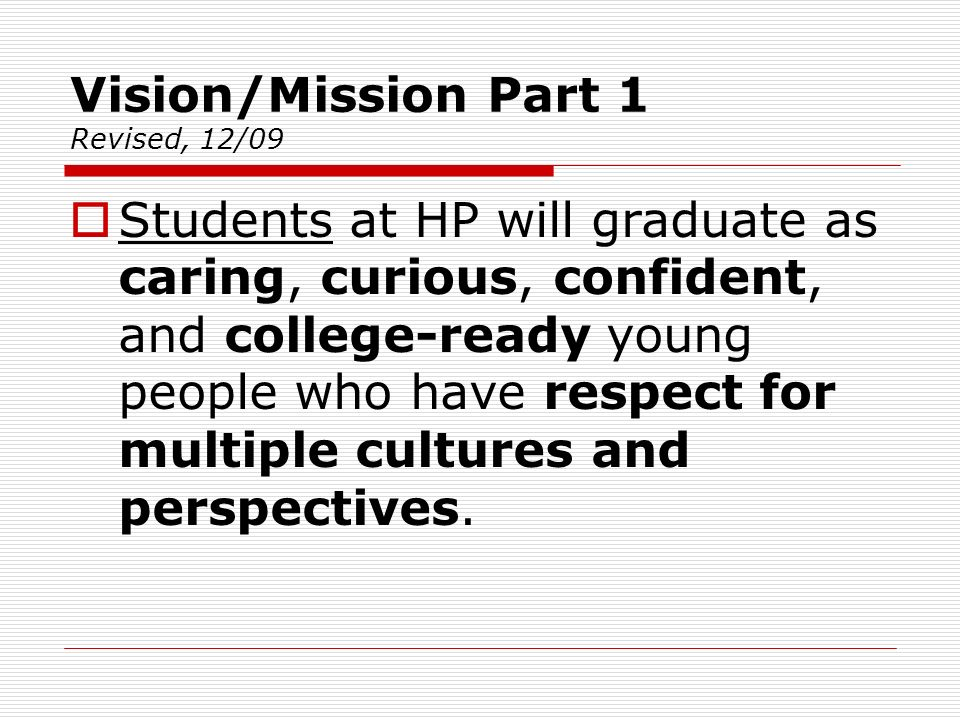 Vision/Mission Part 1 Revised, 12/09