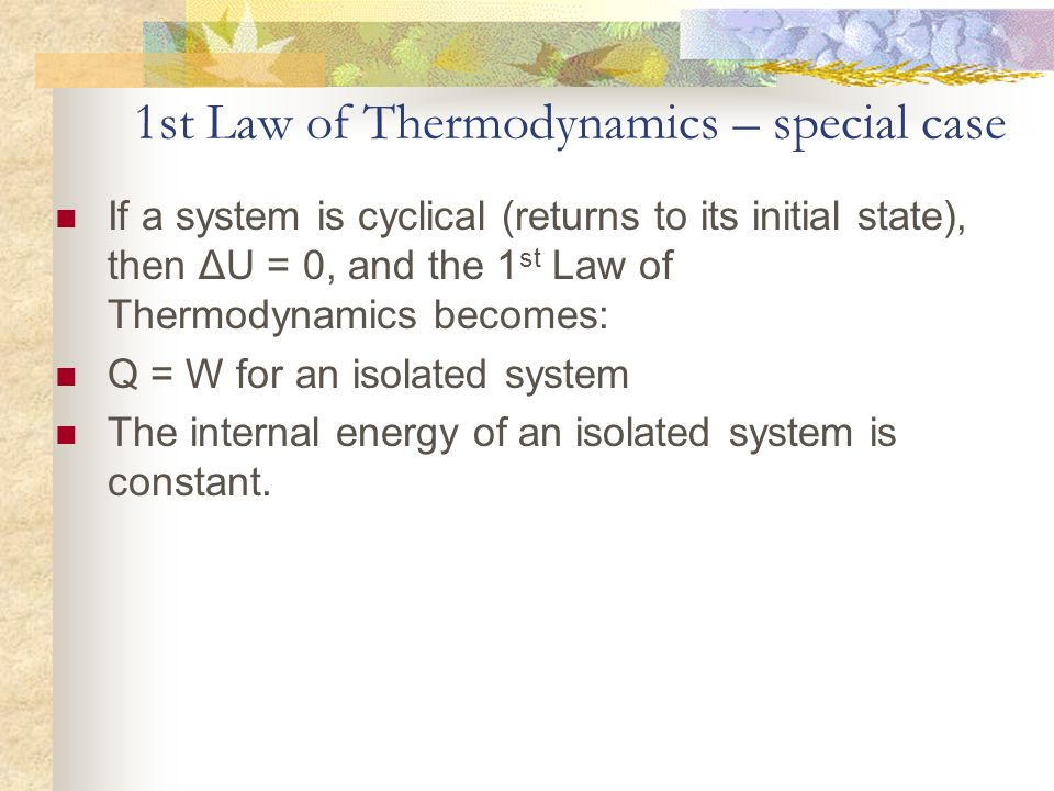 1st Law of Thermodynamics – special case