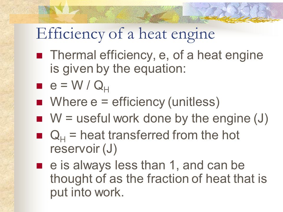 Efficiency of a heat engine