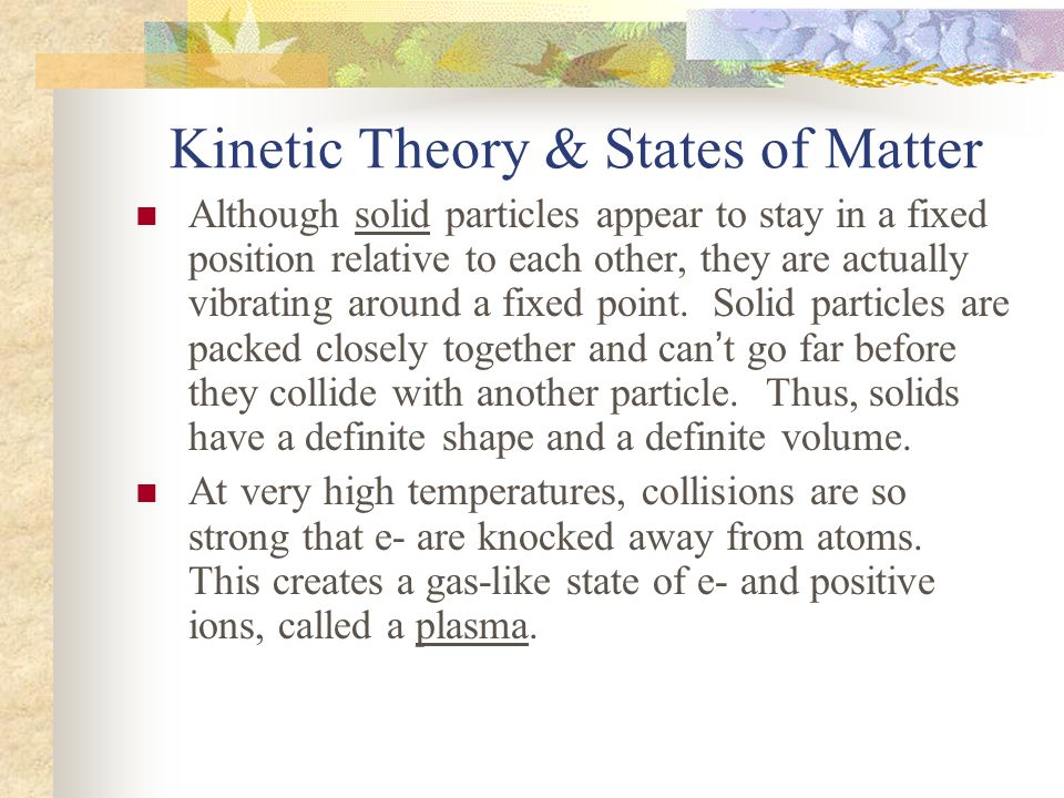 Kinetic Theory & States of Matter