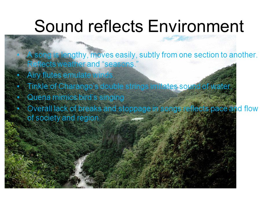 Sound reflects Environment