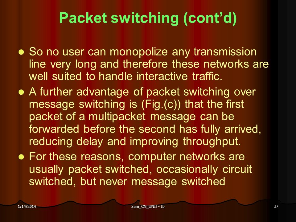 Packet switching (cont'd)