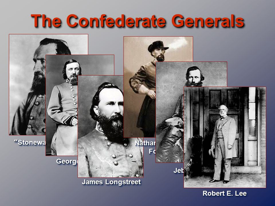 The Confederate Generals Nathan Bedford Forrest