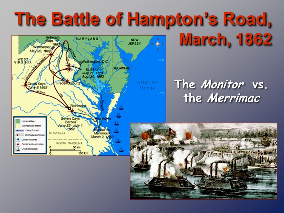 The Monitor vs. the Merrimac
