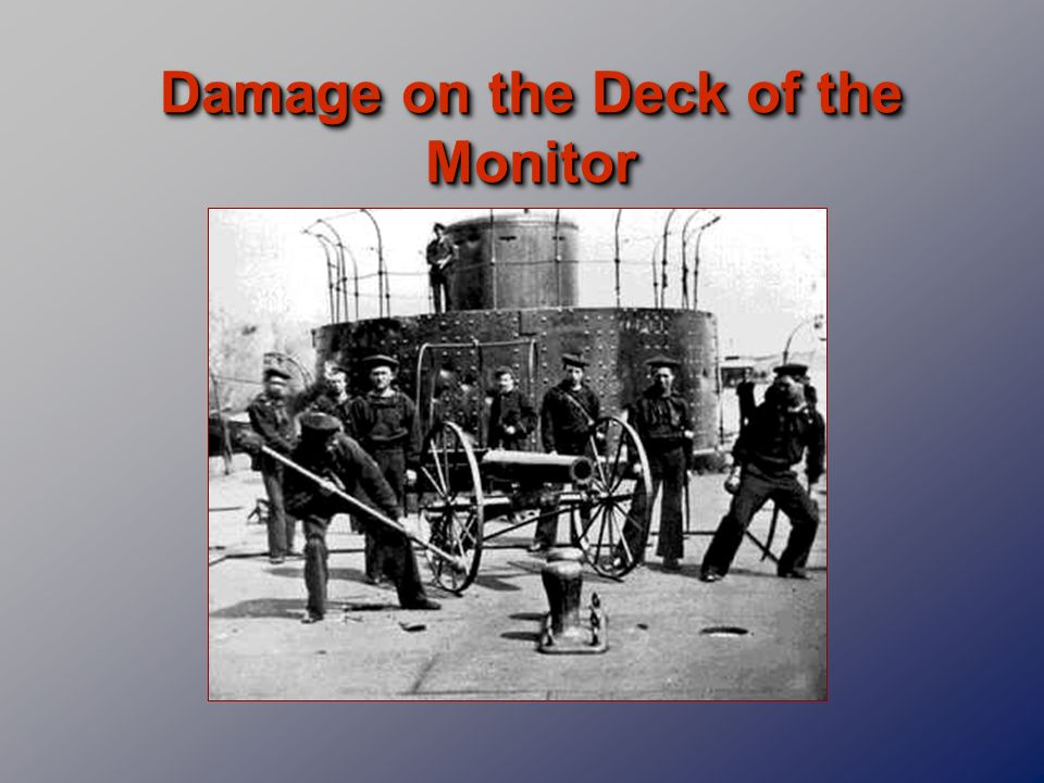 Damage on the Deck of the Monitor