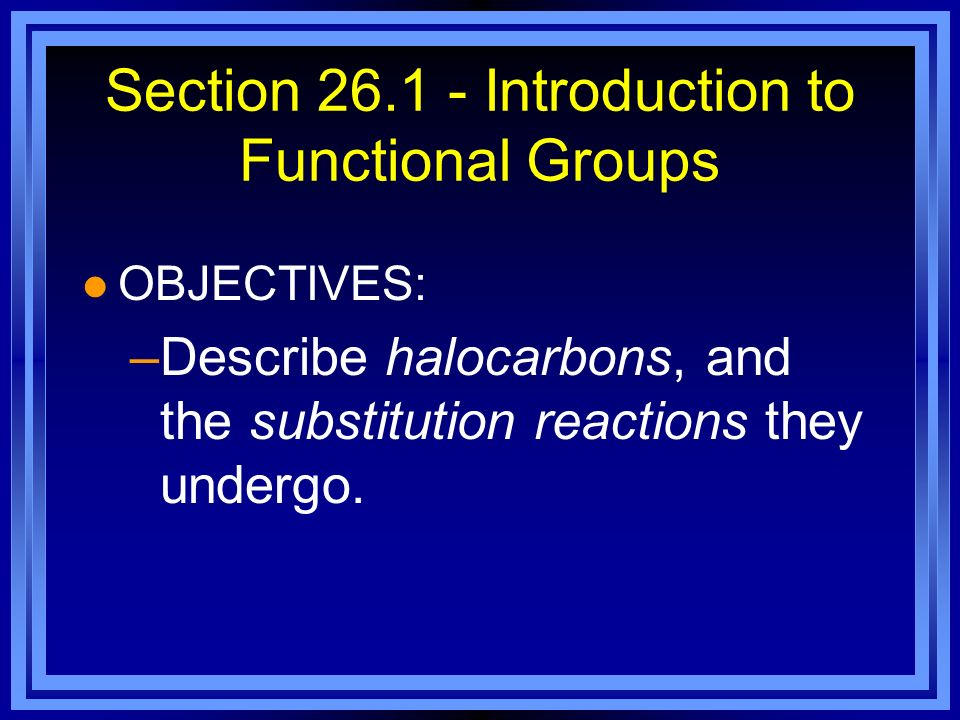 Section Introduction to Functional Groups