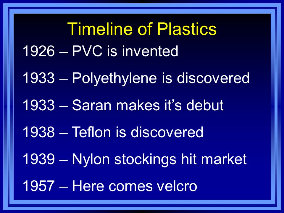 Timeline of Plastics 1926 – PVC is invented