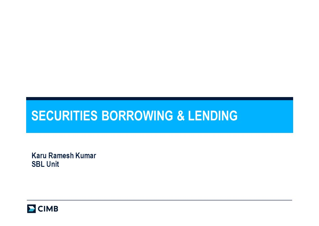 SECURITIES BORROWING & LENDING