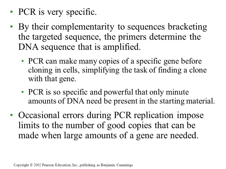 PCR is very specific.