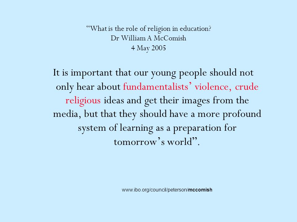 What is the role of religion in education