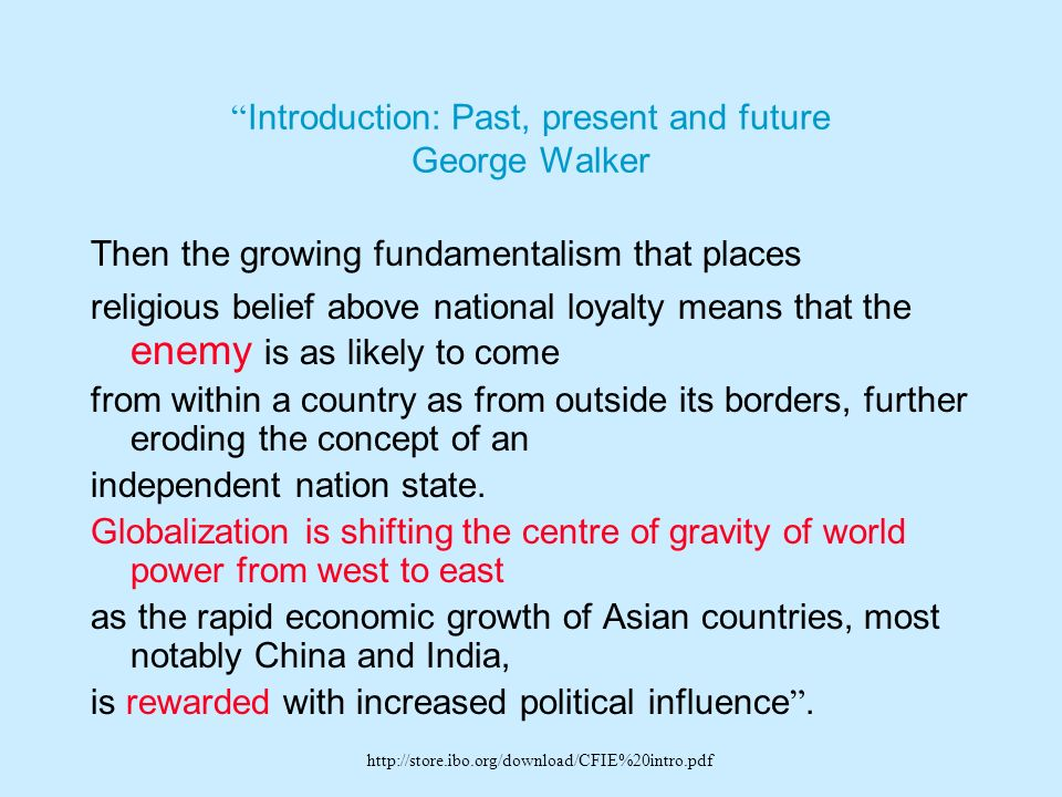 Introduction: Past, present and future George Walker
