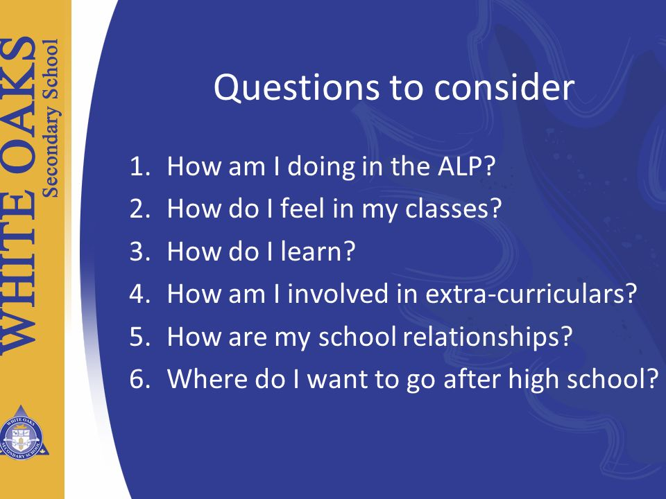 Questions to consider How am I doing in the ALP