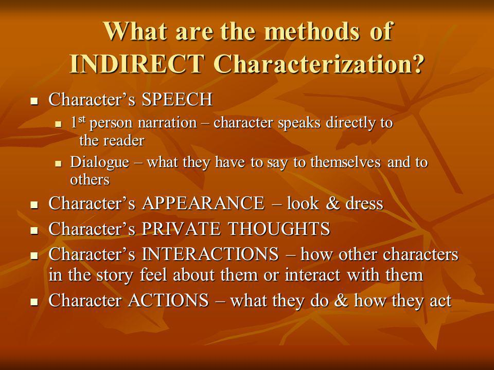 What are the methods of INDIRECT Characterization