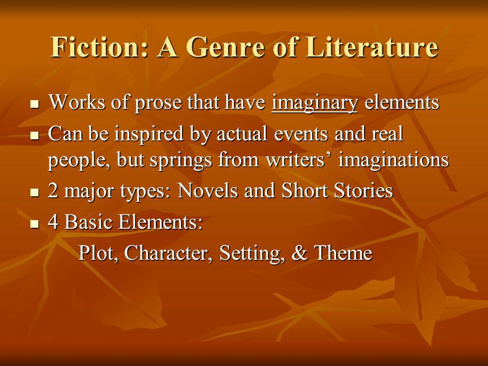 Fiction: A Genre of Literature