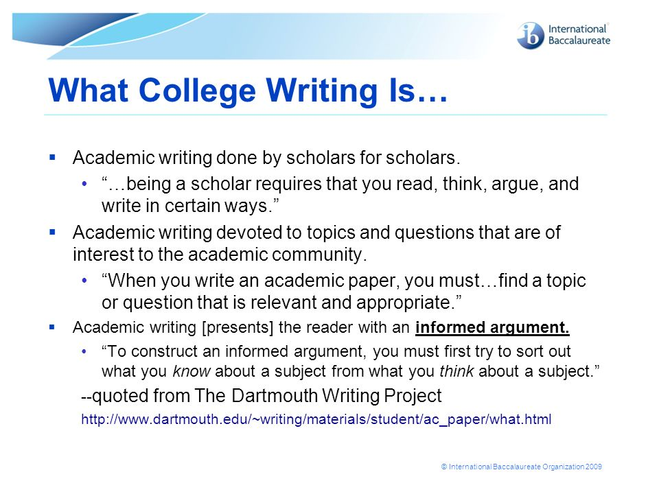 What College Writing Is…