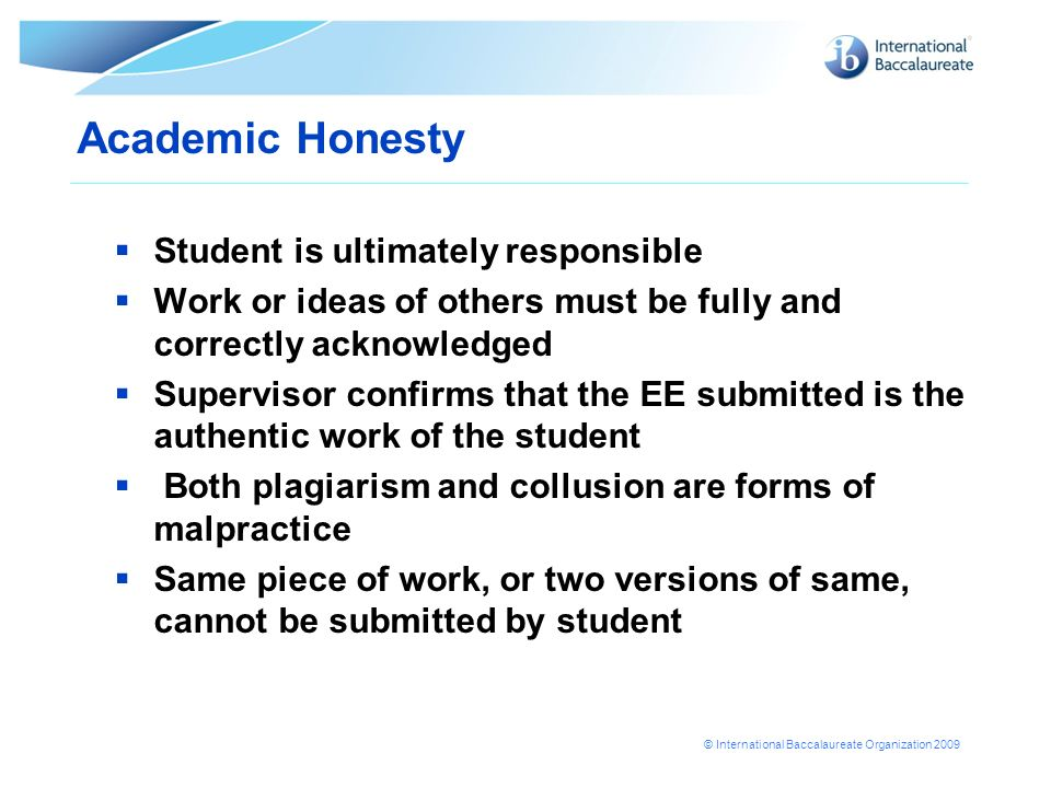 Academic Honesty Student is ultimately responsible