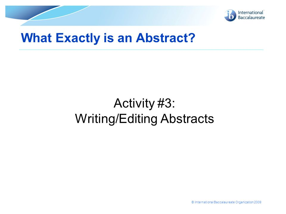 What Exactly is an Abstract