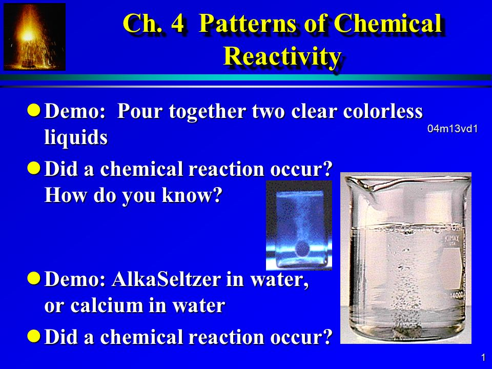 Ch. 4 Patterns of Chemical Reactivity