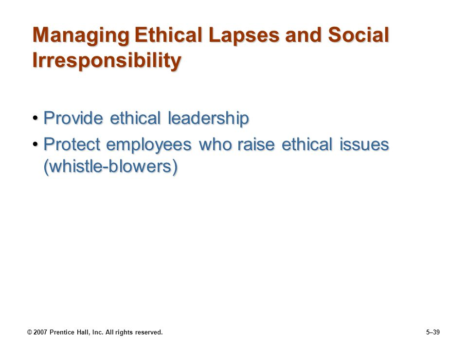 Managing Ethical Lapses and Social Irresponsibility