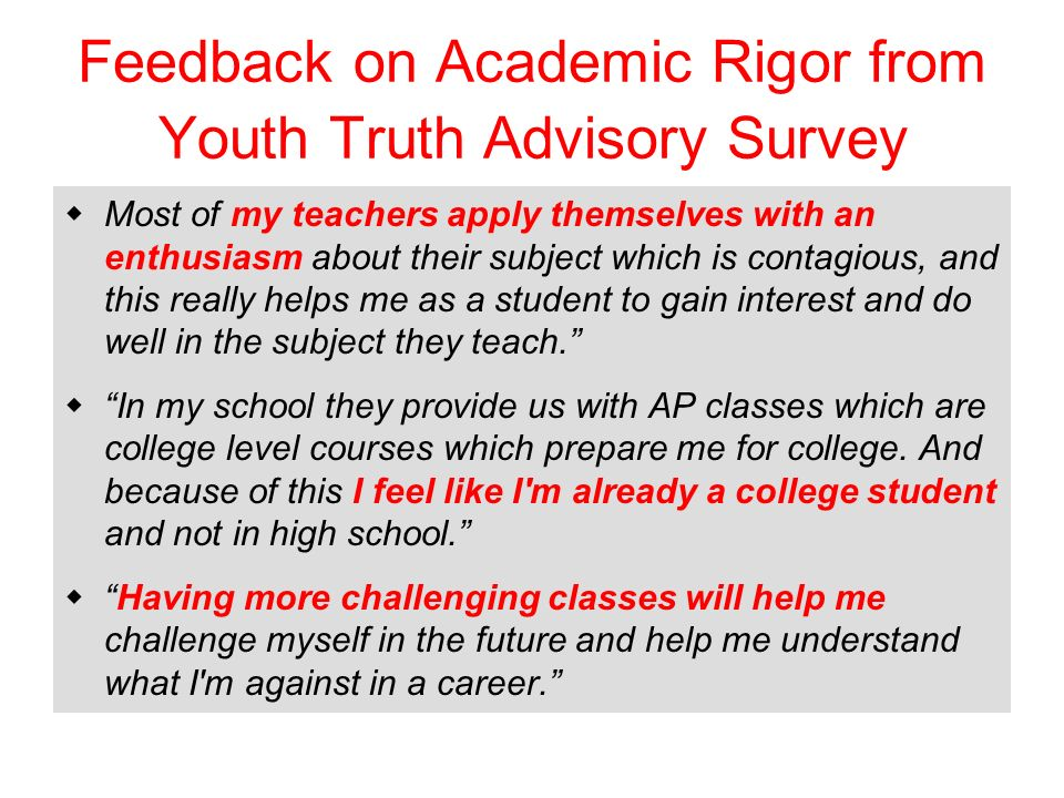 Feedback on Academic Rigor from Youth Truth Advisory Survey