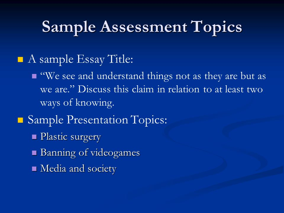 Sample Assessment Topics