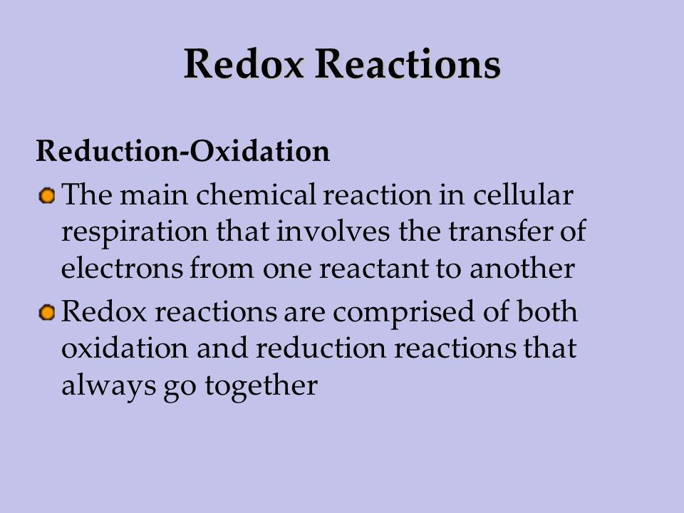 Redox Reactions Reduction-Oxidation
