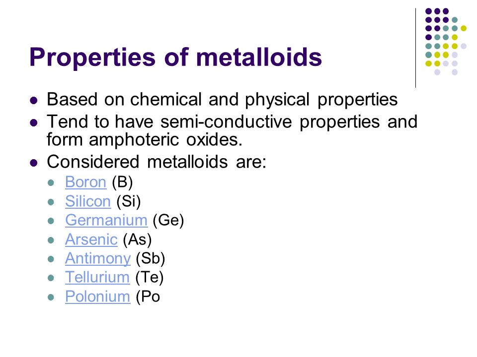 Properties of metalloids
