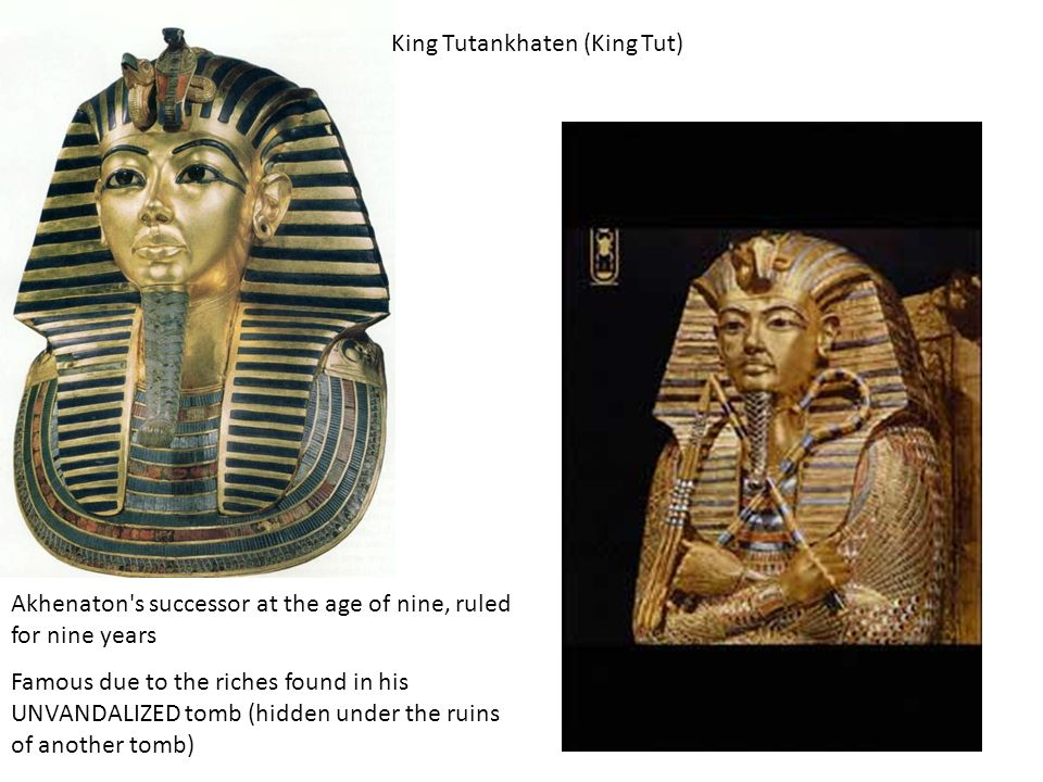 King Tutankhaten (King Tut)
