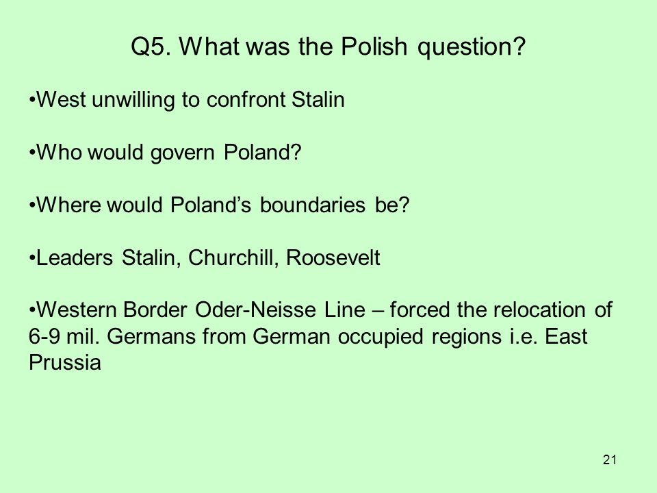 Q5. What was the Polish question